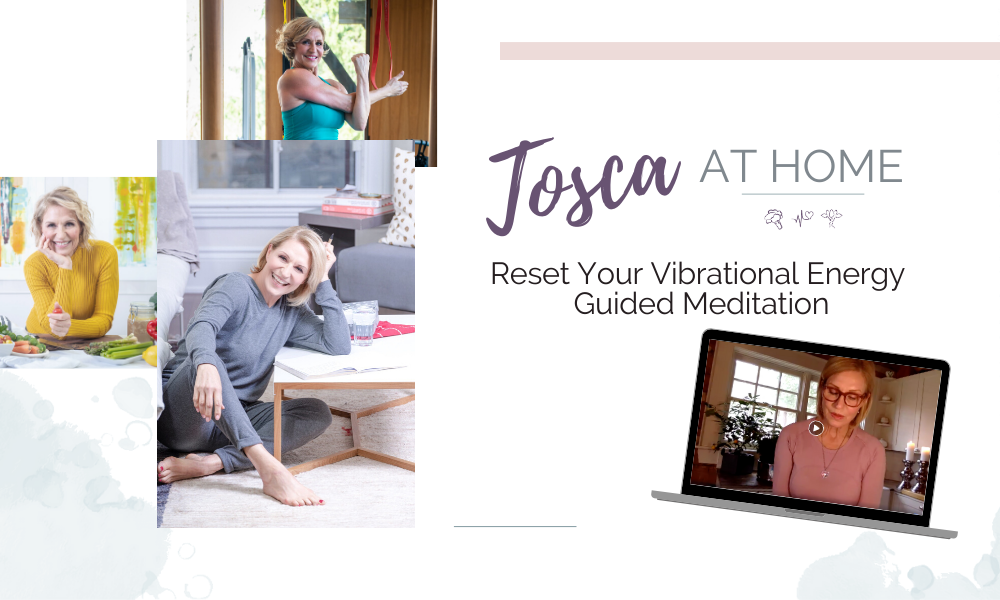 Reset Your Vibrational Energy – Guided Meditation with Tosca Reno